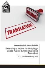 Extending a model for Ontology-Based Arabic-English Machine Transltion