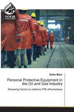 Personal Protective Equipment in the Oil and Gas Industry