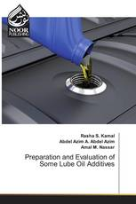 Preparation and Evaluation of Some Lube Oil Additives