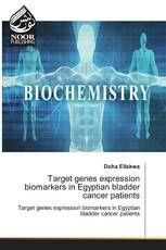 Target genes expression biomarkers in Egyptian bladder cancer patients