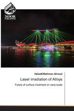 Laser irradiation of Alloys