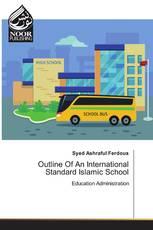 Outline Of An International Standard Islamic School