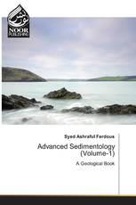 Advanced Sedimentology (Volume-1)