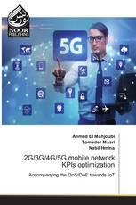 2G/3G/4G/5G mobile network KPIs optimization
