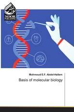 Basis of molecular biology