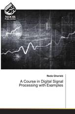 A Course in Digital Signal Processing with Examples