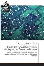 Etude des Propriétés Physico-chimiques des Semi-conducteurs