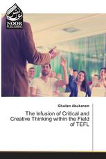 The Infusion of Critical and Creative Thinking within the Field of TEFL