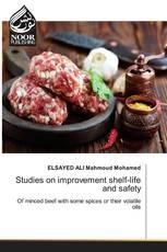 Studies on improvement shelf-life and safety