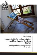 Linguistic Shifts in Translating the Meanings of the Holy Qur'an