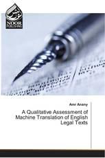 A Qualitative Assessment of Machine Translation of English Legal Texts