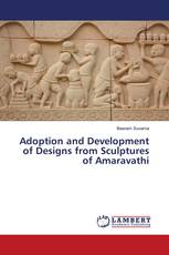 Adoption and Development of Designs from Sculptures of Amaravathi