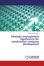 Strategic management significance for construction company development