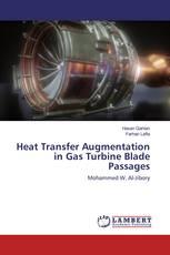 Heat Transfer Augmentation in Gas Turbine Blade Passages