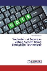 YouVoter - A Secure e-voting System Using Blockchain Technology