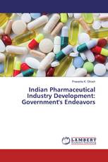 Indian Pharmaceutical Industry Development: Government's Endeavors