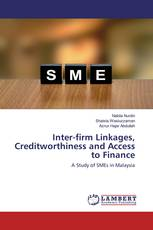 Inter-firm Linkages, Creditworthiness and Access to Finance