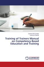 Training of Trainers Manual on Competency-Based Education and Training