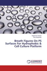 Breath Figures On PS Surfaces For Hydrophobic & Cell Culture Platform