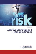 Adaptive Estimation and Filtering in Finance