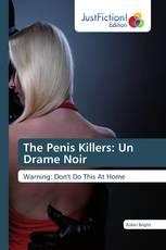 The Penis Killers: Un Drame Noir