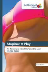 Mapina: A Play