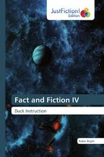 Fact and Fiction IV