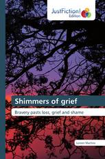 Shimmers of grief
