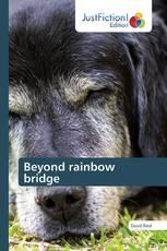 Beyond rainbow bridge