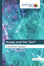 "Krapp and the ""Girl"":"