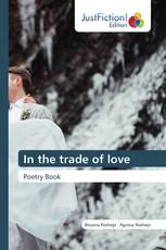 In the trade of love