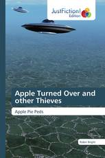Apple Turned Over and other Thieves