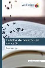 Latidos de corazón en un café