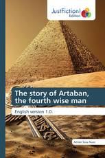 The story of Artaban, the fourth wise man