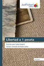Libertad a 1 peseta