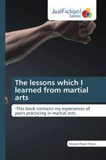The lessons which I learned from martial arts