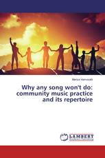Why any song won't do: community music practice and its repertoire