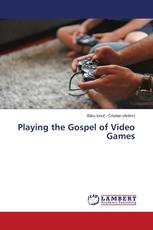 Playing the Gospel of Video Games