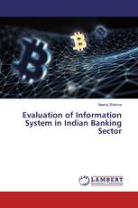 Evaluation of Information System in Indian Banking Sector