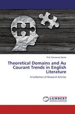 Theoretical Domains and Au Courant Trends in English Literature