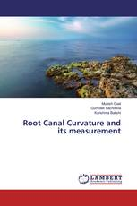 Root Canal Curvature and its measurement