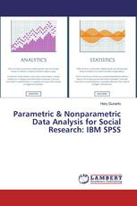 Parametric & Nonparametric Data Analysis for Social Research: IBM SPSS