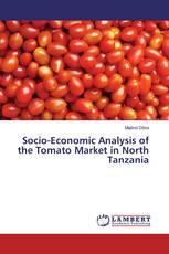 Socio-Economic Analysis of the Tomato Market in North Tanzania