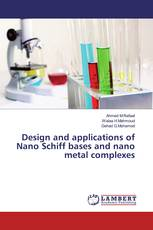 Design and applications of Nano Schiff bases and nano metal complexes