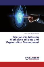 Relationship between Workplace Bullying and Organization Commitment