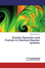 Chaotic Dynamics and Fractals in Chemical Reactor Systems