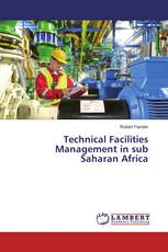 Technical Facilities Management in sub Saharan Africa