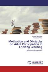 Motivation and Obstacles on Adult Participation in Lifelong Learning