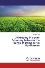 Dichotomy in Socio-Economy between the Banks of Damodar in Bardhaman