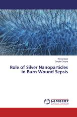 Role of Silver Nanoparticles in Burn Wound Sepsis